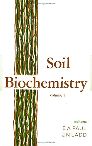 9780824711313: Soil Biochemistry (Books in Soils, Plants, and the Environment)