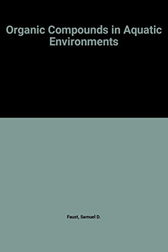 9780824711887: Organic Compounds in Aquatic Environments