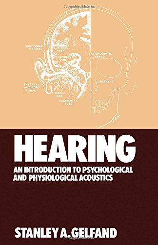 9780824711894: Hearing: An Introduction To Psychological And Physiological Acoustics