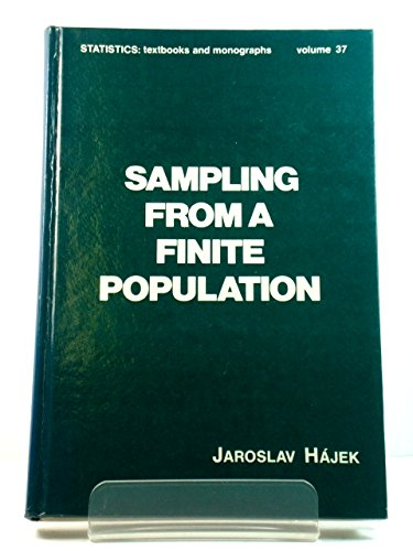 Sampling from a Finite Population (Statistics: Textbooks & Monographs): Hajek, J.
