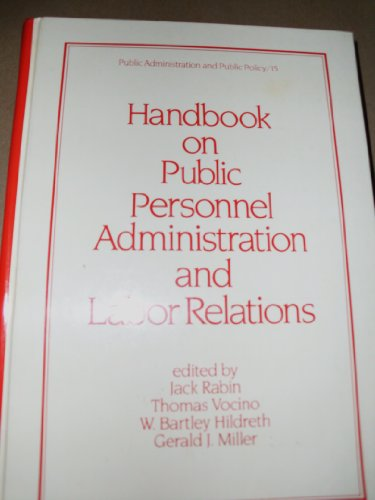 9780824713188: Handbook on Public Personnel Administration and Labor Relations (Public Administration and Public Policy)
