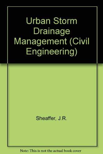 9780824713515: Urban Storm Drainage Management (CIVIL ENGINEERING)