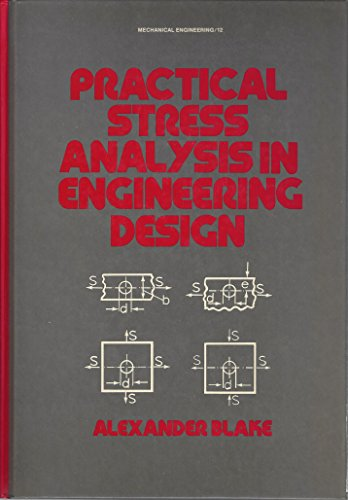 9780824713706: Practical stress analysis in engineering design (Mechanical engineering)