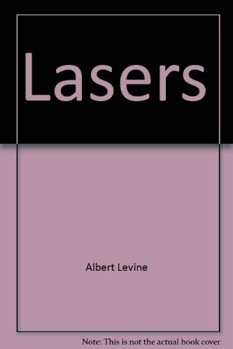 Lasers: A Series of Advances, Volume 1.: Albert K. Levine