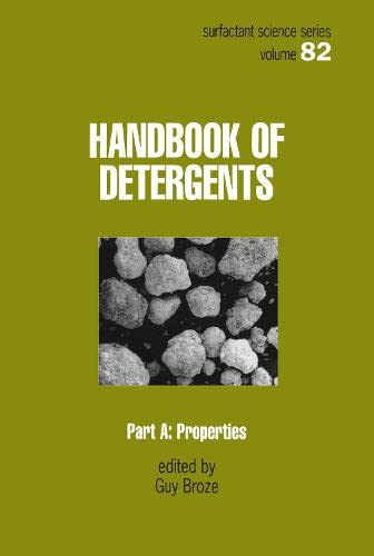 9780824714178: Handbook of Detergents, Part A: Properties (Surfactant Science)