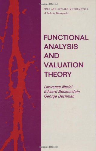 9780824714840: Functional Analysis and Valuation Theory (Chapman & Hall/CRC Pure and Applied Mathematics)