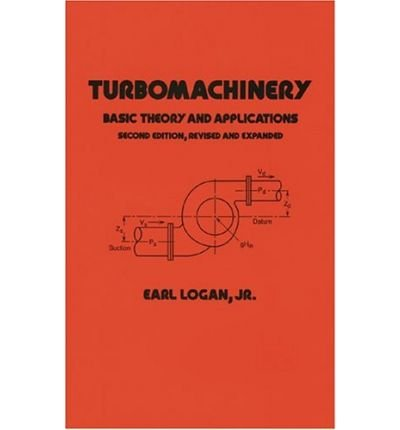 9780824715090: TURBOMACHINERY: BASIC THEORY AND APPLICATIONS, 2ND EDITION