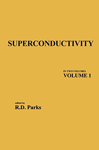9780824715205: Superconductivity: Part 1 (in Two Parts): 001