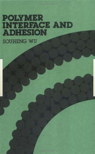 9780824715335: Polymer Interface and Adhesion