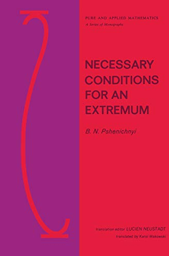 9780824715564: Necessary Conditions for an Extremum: 004 (Chapman & Hall/CRC Pure and Applied Mathematics)