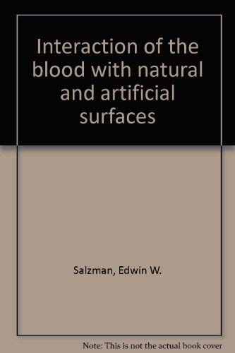 Interaction of the blood with natural and artificial surfaces