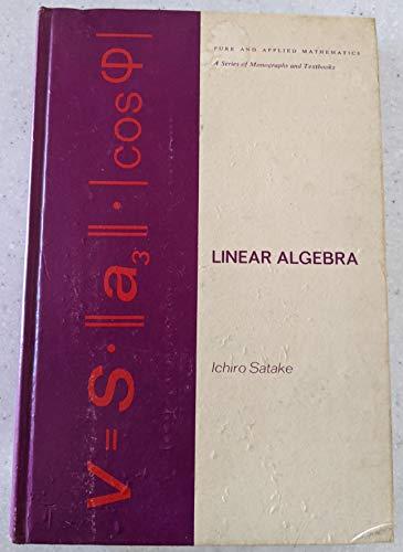 9780824715960: Linear Algebra (Pure and Applied Mathematics)