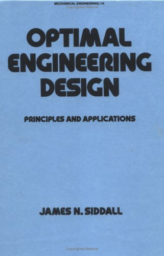 9780824716332: Optimal Engineering Design: Principles and Applications (Mechanical Engineering)