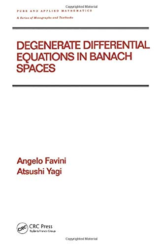 9780824716776: Degenerate Differential Equations in Banach Spaces (Chapman & Hall/CRC Pure and Applied Mathematics)