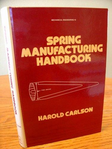 9780824716783: Spring Manufacturing Handbook (Mechanical Engineering)