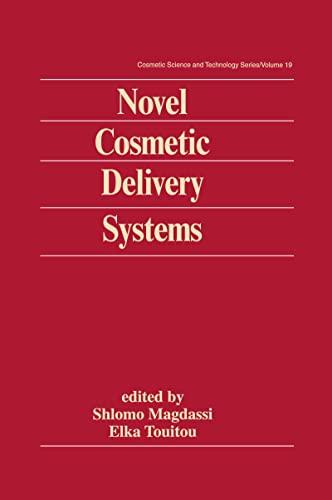 Novel Cosmetic Delivery Systems: Magdassi, Shlomo; Elka Touitou