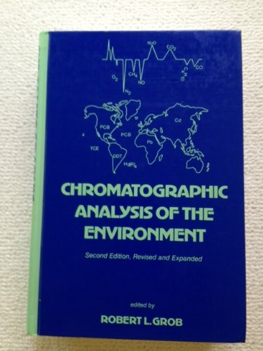 9780824718039: Chromatographic Analysis Of The Environment, Second Edition (Chromatographic Science Series)