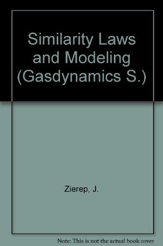 9780824718244: Similarity Laws and Modeling (Gasdynamics, Vol. 2)