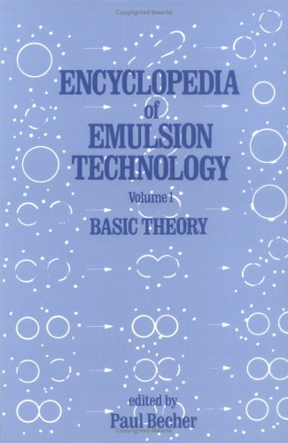 9780824718763: Encyclopedia of Emulsion Technology, Vol. 1: Basic Theory