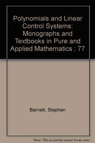 9780824718985: Polynomials and Linear Control Systems (Pure & Applied Mathematics)