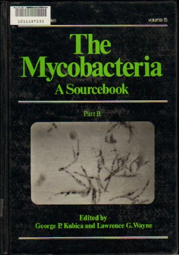 9780824719173: 15: The Mycobacteria: A Sourcebook (In Two Parts, Part B)