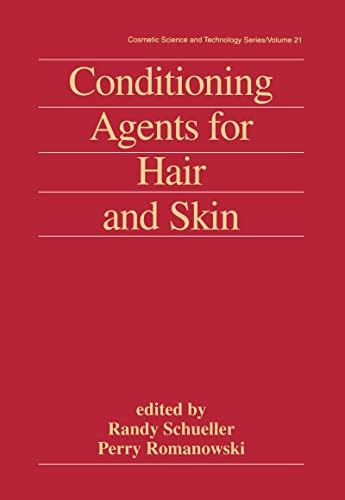 9780824719210: Conditioning Agents for Hair and Skin (Cosmetic Science and Technology)