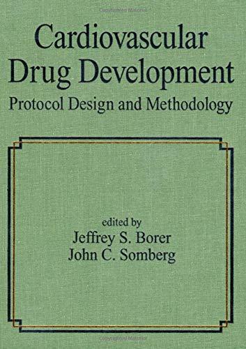 Cardiovascular Drug Development: Protocol Design and Methodology: n/a