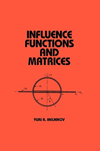 Influence Functions and Matrices: Melnikov, Yuri A.