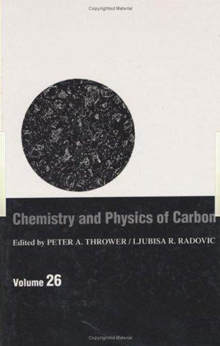 Chemistry and Physics of Carbon: Volume 26 (Hardback)