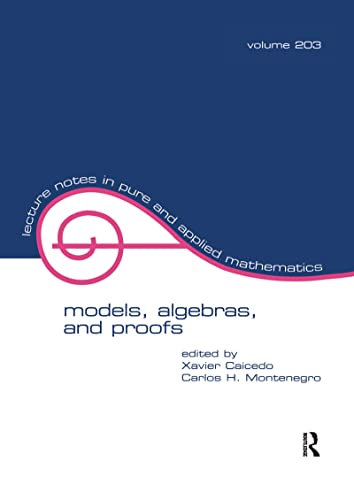 Models, algebras, and proofs : selected papers of the X Latin American Symposium on Mathematical ...