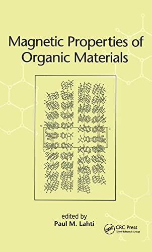 9780824719760: Magnetic Properties of Organic Materials