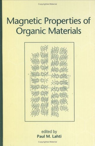 9780824719760: Magnetic Properties of Organic Materials