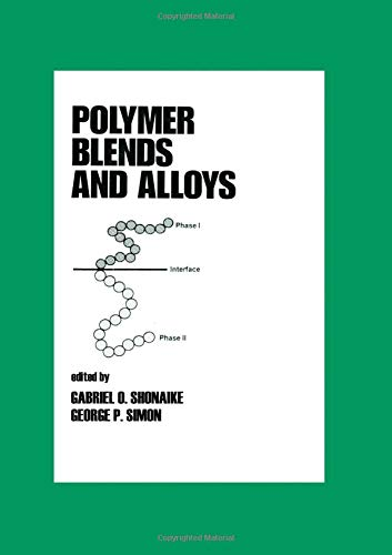 9780824719807: Polymer Blends and Alloys (Plastics Engineering)