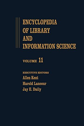 Encyclopedia of Library and Information Science: Volume: Allen Kent,Harold Lancour,Jay