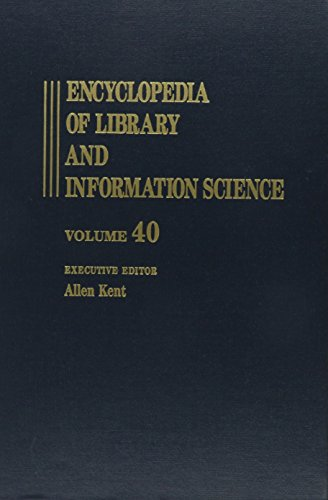 9780824720407: Encyclopedia of Library and Information Science: Volume 40 - Supplement 5: Austria: National Library of to The Swiss National Library (Library and Information Science Encyclopedia)