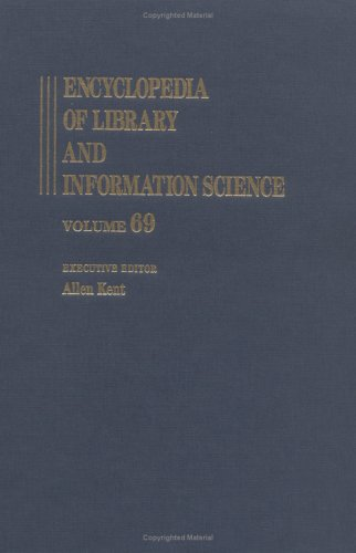 9780824720698: Encyclopedia of Library and Information Science: Volume 69 - Supplement 32