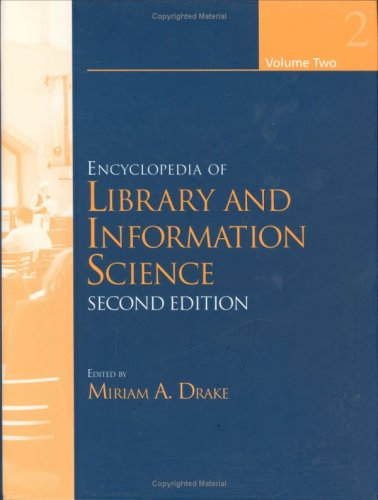 Encyclopedia of Library and Information Science, Second: Miriam A. Drake
