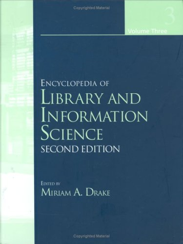 Encyclopedia of Library and Information Science, Second: Editor-Miriam Drake