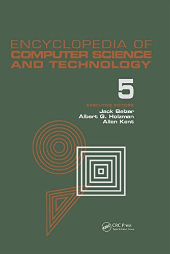Encyclopedia of Computer Science and Technology: Classical Optimization to Computer Output/...