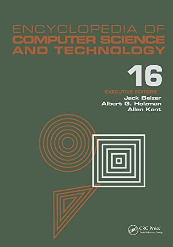 Encyclopedia of Computer Science and Technology: Index Volume 16 (Hardback): Jack Belzer, Albert G....