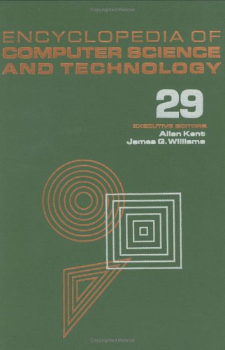 Encyclopedia Of Computer Science And Techno Logy: V. 29, Supplement 14 (Ecst, Suppl. 14)