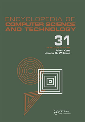 Encyclopedia Of Computer Science And Techno Logy: V. 31, Supplement 16 (Ecst, Suppl. 16)