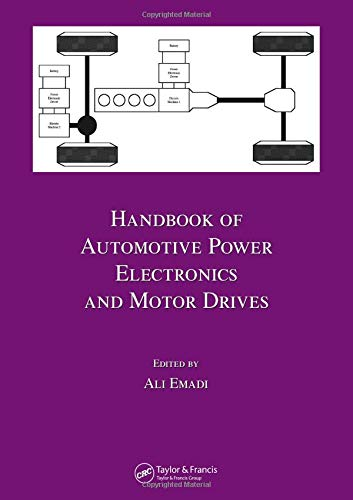9780824723613: Handbook of Automotive Power Electronics and Motor Drives (Electrical and Computer Engineering)