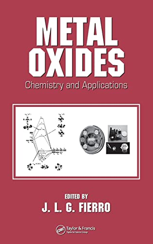 9780824723712: Metal Oxides: Chemistry and Applications (Chemical Industries)