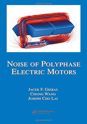 9780824723811: Noise of Polyphase Electric Motors (Electrical and Computer Engineering)