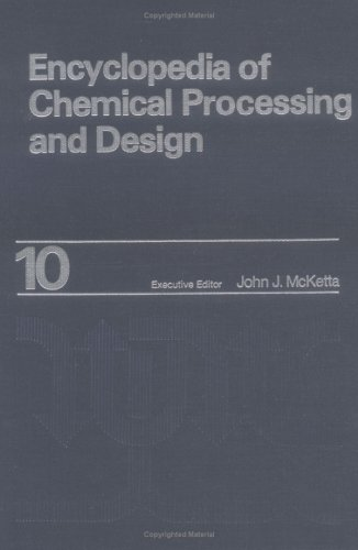 Encyclopedia of Chemical Processing and Design. Volume: McKetta, John J.,