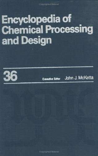 9780824724863: 036: Encyclopedia of Chemical Processing and Design: Volume 36 - Phosphorus to Pipeline Failure: Subsidence Strains (Chemical Processing and Design Encyclopedia)