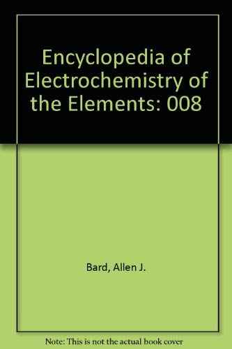 9780824725082: Encyclopedia of Electrochemistry of the Elements. Volume VIII: Ag, Ga, Mg, N, Actinides