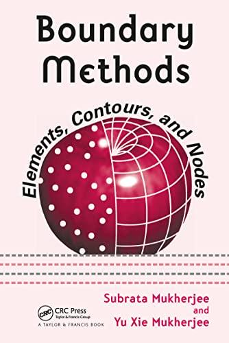 9780824725990: Boundary Methods: Elements, Contours, and Nodes (Mechanical Engineering)