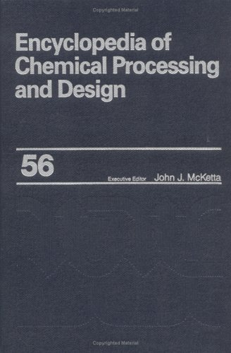 Encyclopedia of Chemical Processing and Design: Volume 56 - Supercritical Fluid Technology: Theory ...